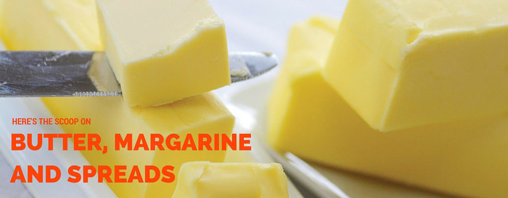 Here S The Scoop On Butter Margarine And Spreads Farm