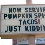 Pumpkin taco sign