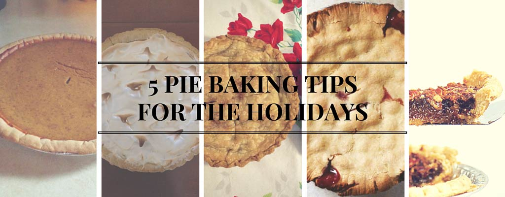 collage of pies - 5 pie baking tips for the holidays