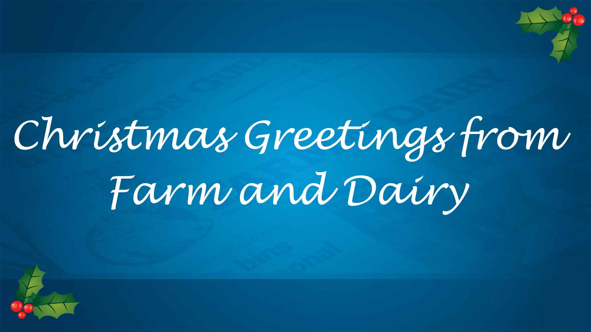 Christmas Greetings from Farm and Dairy