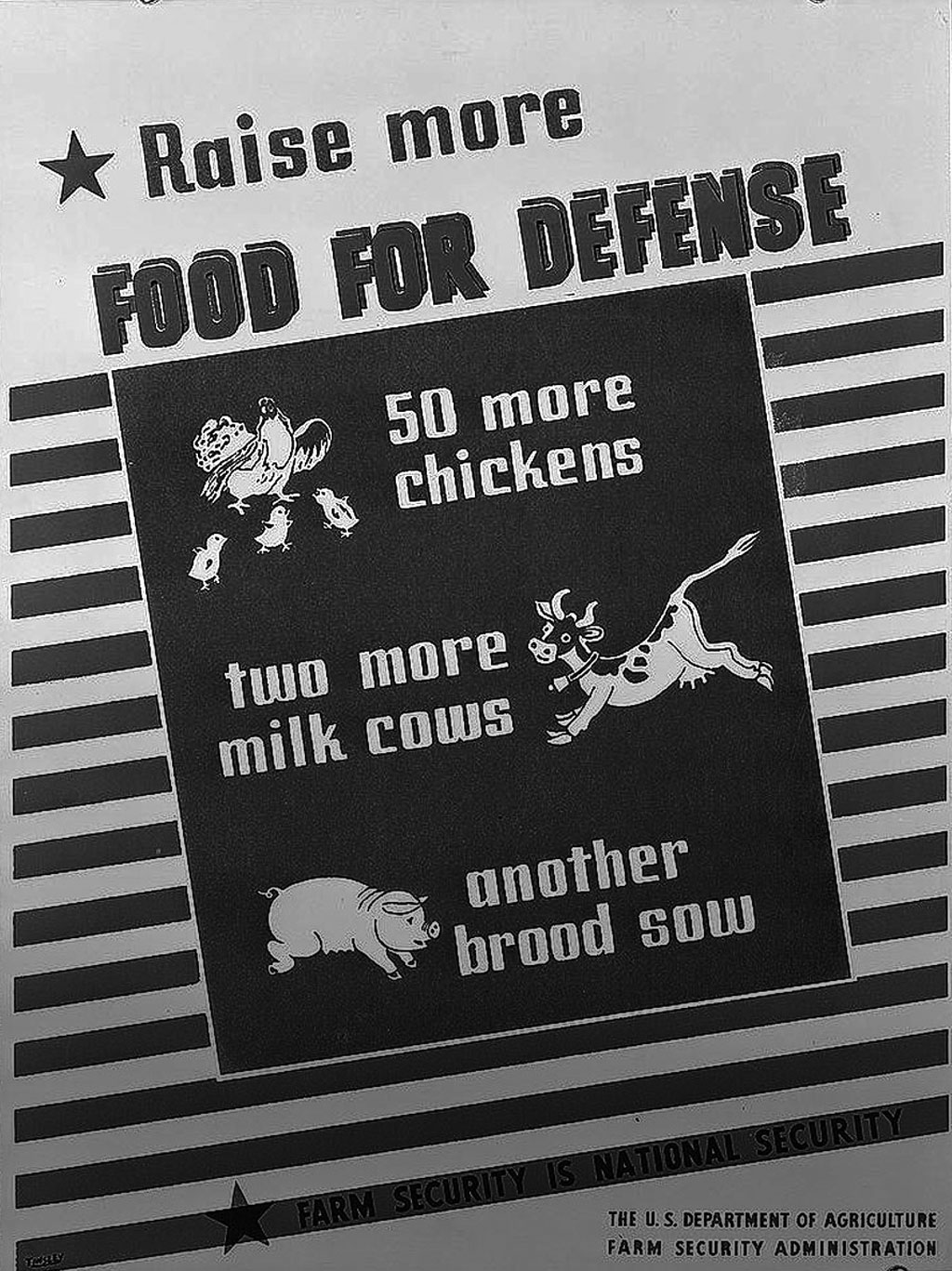 War time poster reads: Raise more food for defense, 50 more chickens, two more milk cows, another brood sow
